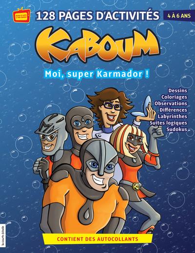 Moi, super-Karmador - Marie-Claude Masson   - La courte échelle -