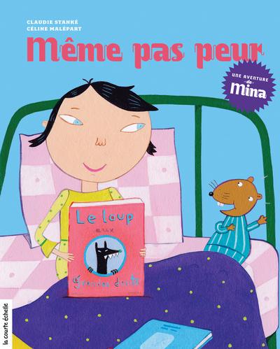 Même pas peur - Claudie Stanké - Céline Malépart - La courte échelle - 9782896513949