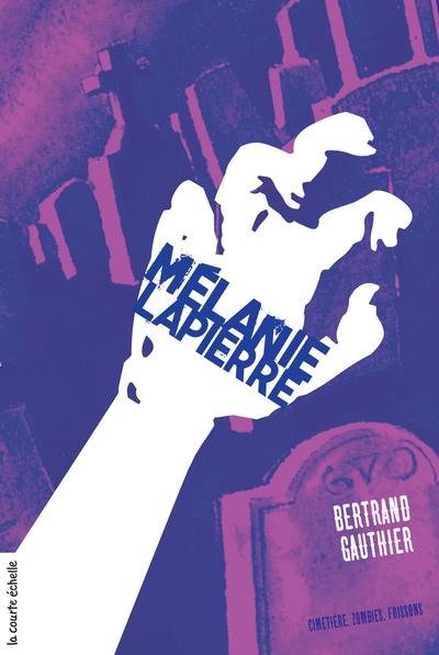 Mélanie Lapierre - Bertrand Gauthier Bertrand Gauthier Bertrand Gauthier Marie-Louise Gay - La courte échelle -