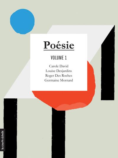 Poésie, volume 1 -  Collectif -   - La courte échelle - 9782896952052