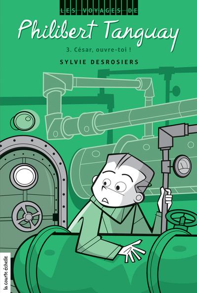 César, ouvre-toi ! - Sylvie Desrosiers - Rémy Simard - La courte échelle - 9782896954162