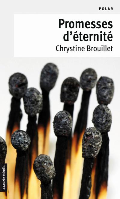 Promesses d'éternité - Chrystine Brouillet -   - À l'étage - 9782896512379