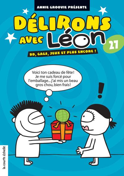 Délirons avec Léon - Numéro 27