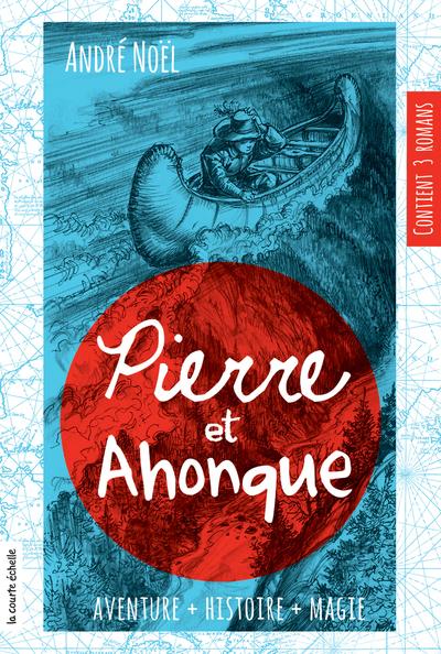 Pierre et Ahonque - Sylvie Desrosiers Denis Côté Denis Côté Denis Côté André Noël   - La courte échelle -