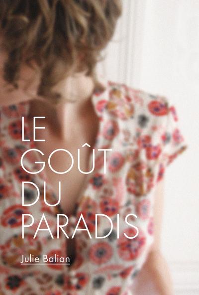 Le goût du paradis