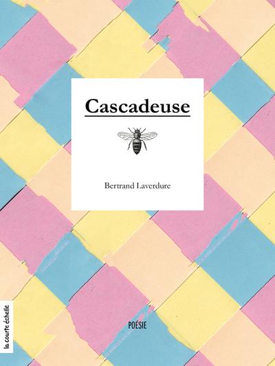 Cascadeuse - Bertrand Laverdure   - La courte échelle -