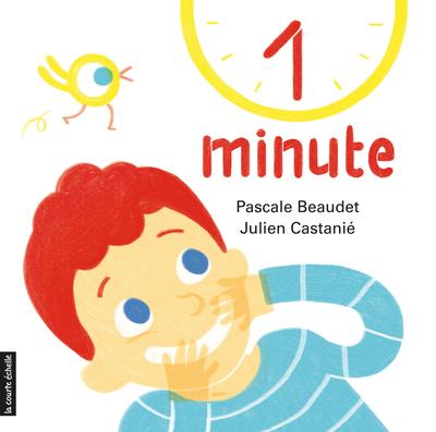 1 minute - Pascale Beaudet Pascale Beaudet Pascale Beaudet Alain Reno - La courte échelle - 9782896511822