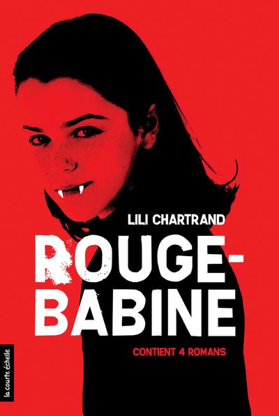 Rouge-Babine - Lili Chartrand -   - La courte échelle - 9782896953103
