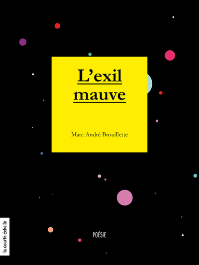 L'exil mauve - Marc-André Brouillette   - La courte échelle -