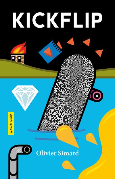 Kickflip - Olivier Simard   - La courte échelle - 9782897742201