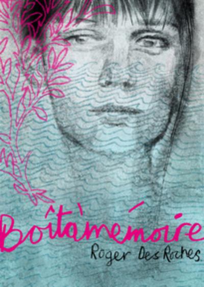 Boîtàmémoire - Roger Des Roches   - La courte échelle -