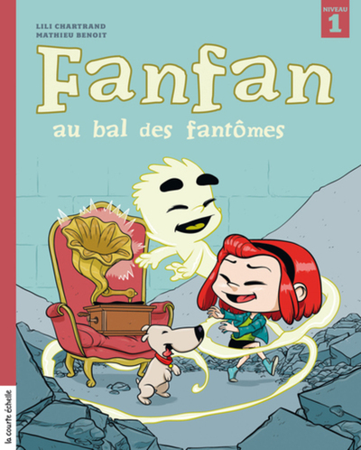 Fanfan au bal des fantômes - Eve Patenaude Elise Gravel Caroline Merola Jasmine Dubé Lili Chartrand   - La courte échelle -