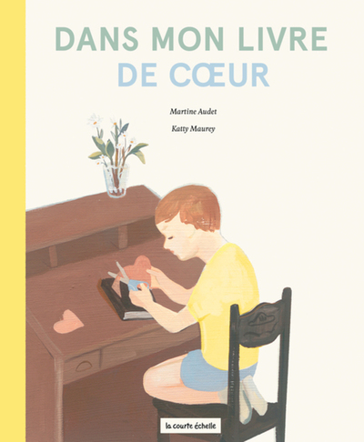 Dans mon livre de coeur - Martine Audet - Katty Maurey - La courte échelle - 9782896952250