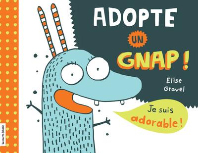 Adopte un gnap !
