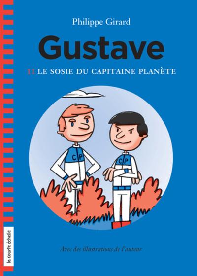 Le sosie du capitaine Planète - Philippe Girard Philippe Girard Philippe Girard - La courte échelle - 9782896956364