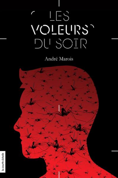 Les voleurs du soir - André Marois -   - La courte échelle - 9782896959679