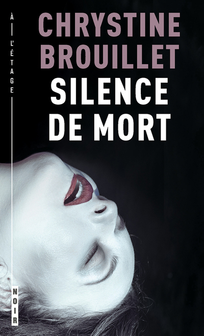 Silence de mort - Chrystine Brouillet Chrystine Brouillet Chrystine Brouillet Chrystine Brouillet Chrystine Brouillet Chrystine Brouillet Chrystine Brouillet Chrystine Brouillet Chrystine Brouillet Chrystine Brouillet   - À l'étage -
