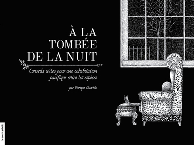 À la tombée de la nuit - Enrique Quevado - Enrique Quevado - La courte échelle - 9782897740139
