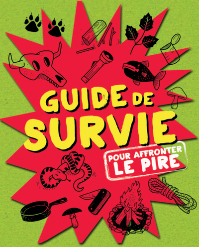 Guide de survie - Laurence Bareil Aurélie Sohn Halley Bondy Samantha Moss Dominic Utton   - Parfum d'encre -