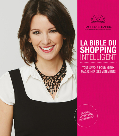 La bible du shopping intelligent - Laurence Bareil   - Parfum d'encre -