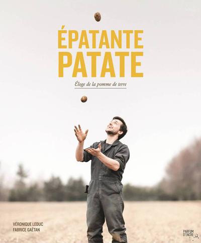 Épatante patate - Véronique Leduc   - Parfum d'encre -