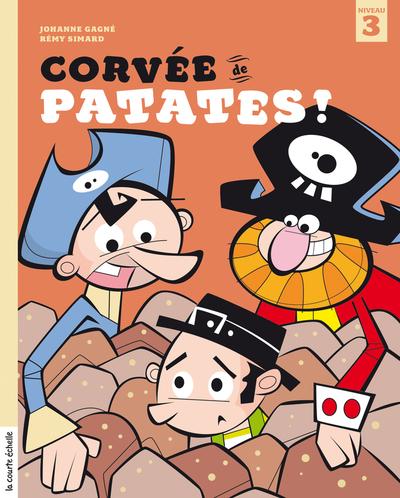 Corvée de patates ! - Johanne Gagné  Loufane - La courte échelle - 9782890219090