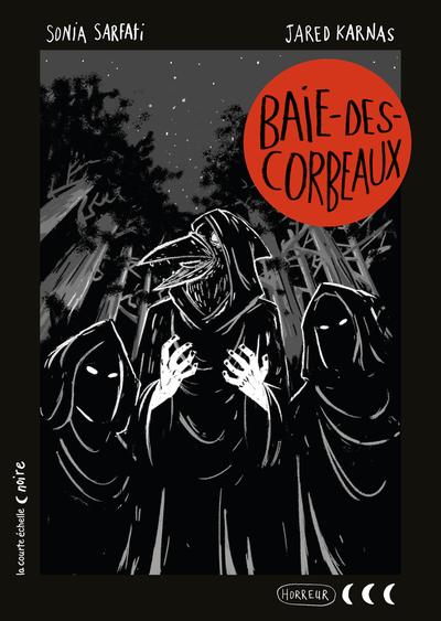 Baie-des-Corbeaux - Sonia Sarfati Sonia Sarfati Pierre Durand - La courte échelle - 9782890212206