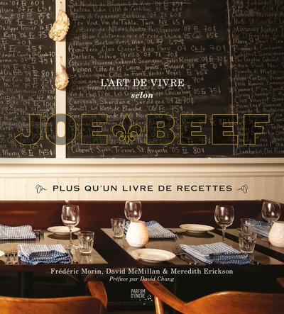 L'art de vivre selon Joe Beef -  Collectif Linda Lovén - Parfum d'encre - 9782923708829