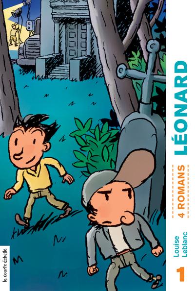 Léonard, volume 1 - Louise Leblanc Jules Prud'homme - La courte échelle - 9782890213654