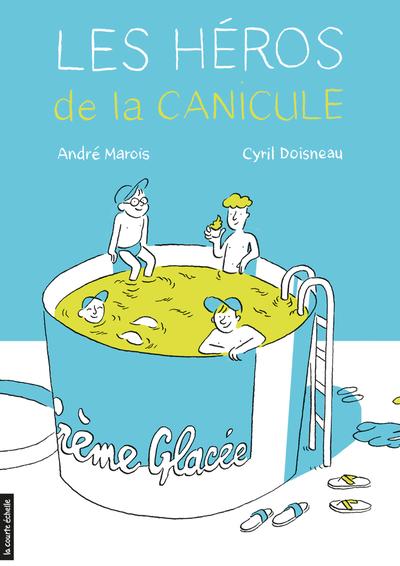 Les héros de la canicule - André Marois   - La courte échelle - 9782896959679