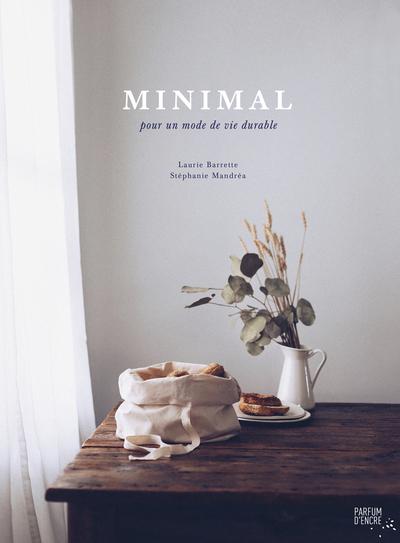 Minimal - Laurie Barrette Stéphanie Mandréa Aurélie Sohn - Parfum d'encre - 9782924251126