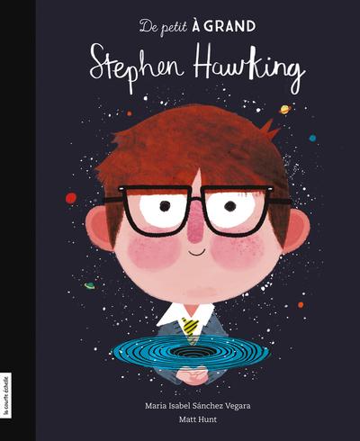 Stephen Hawking - Elise Gravel Maria Isabel Sánchez Vegara Thom  - La courte échelle - 9782897740931