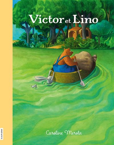 Victor et Lino - Caroline Merola   - La courte échelle -
