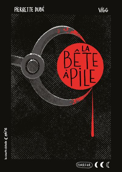 PRÉVENTE - La bête à pile - Roger Paré Pierrette Dubé Élodie Duhameau - La courte échelle - 9782897743239