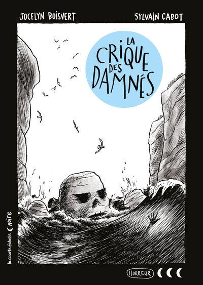 PRÉVENTE - La crique des Damnés - Martine Audet Roger Paré Pierrette Dubé Jocelyn Boisvert Katty Maurey - La courte échelle - 9782896952250